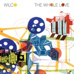 Wilco, The Whole Love (Deluxe Edition) mp3
