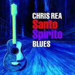 Chris Rea, Santo Spirito Blues (Special Edition)