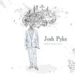 Josh Pyke, Only Sparrows