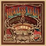 Reckless Kelly, Good Luck & True Love mp3