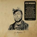 9th Wonder, The Wonder Years