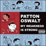 Patton Oswalt, My Weakness Is Strong