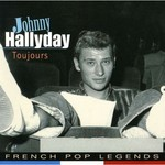 Johnny Hallyday, Toujours