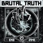 Brutal Truth, End Time