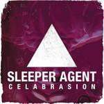 Sleeper Agent, Celabrasion