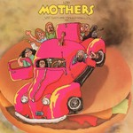 The Mothers of Invention, Just Another Band From L.A.