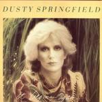 Dusty Springfield, It Begins Again