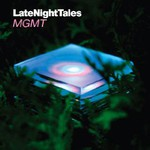 MGMT, LateNightTales