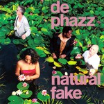De-Phazz, Natural Fake