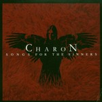 Charon, Songs for the Sinners