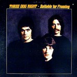 Three Dog Night, Suitable for Framing