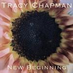 Tracy Chapman, New Beginning
