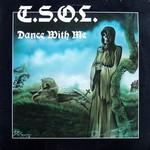 T.S.O.L., Dance With Me