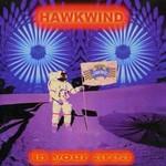 Hawkwind, In Your Area mp3