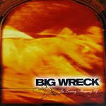 Big Wreck, In Loving Memory of...