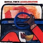 Royal Trux, Accelerator mp3