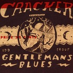 Cracker, Gentleman's Blues
