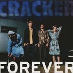 Cracker, Forever