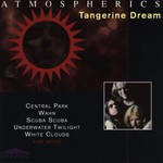 Tangerine Dream, Atmospherics