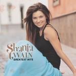 Shania Twain, Greatest Hits
