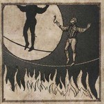 Firewater, The Man on the Burning Tightrope