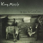 King Missile, The Way to Salvation mp3