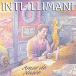 Inti-Illimani, Amar de Nuevo