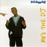 DJ Jazzy Jeff & The Fresh Prince, He's the DJ, I'm the Rapper