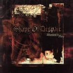 Shape of Despair, Illusion's Play