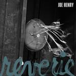 Joe Henry, Reverie mp3