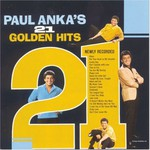 Paul Anka, 21 Golden Hits