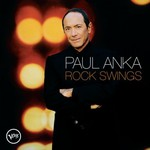 Paul Anka, Rock Swings
