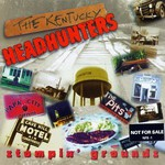 The Kentucky Headhunters, Stompin' Grounds mp3