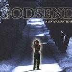 Godsend, A Wayfarer's Tears