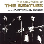 The Beatles, The Early Tapes of the Beatles