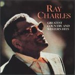 Ray Charles, Greatest Country & Western Hits