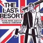 The Last Resort, You'll Never Take Us (Skinhead Anthems II) mp3