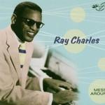 Ray Charles, Mess Around