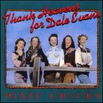 Dixie Chicks, Thank Heavens for Dale Evans mp3