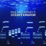 Paul McCartney, Ocean's Kingdom
