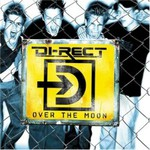 Di-Rect, Over the Moon