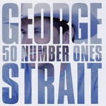 George Strait, 50 Number Ones