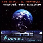 Ed Rush & Optical, Travel the Galaxy mp3