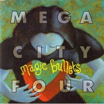 Mega City Four, Magic Bullets mp3