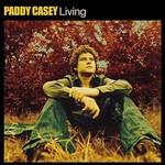 Paddy Casey, Living