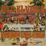 Red Elvises, Drinking With Jesus mp3