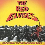 Red Elvises, Grooving to the Moscow Beat mp3