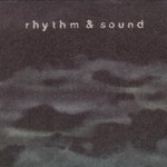 Rhythm & Sound, Rhythm & Sound mp3