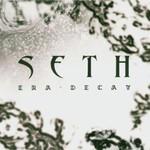 Seth, Era-Decay