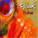 Flook, Rubai